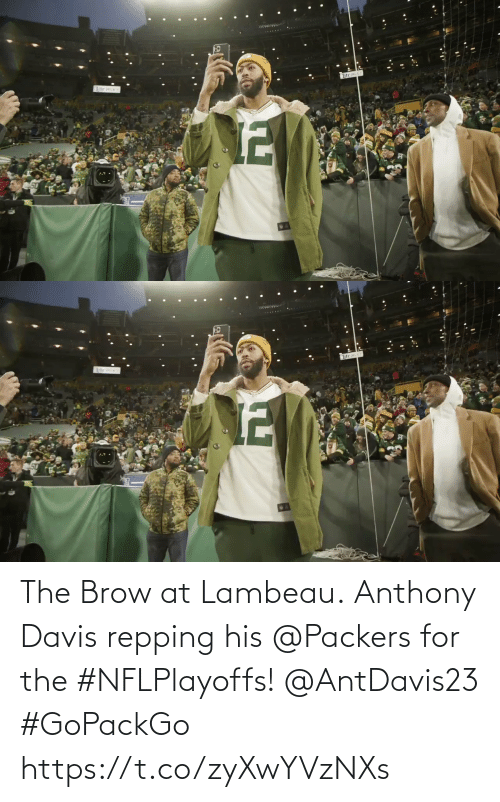 davis: The Brow at Lambeau.  Anthony Davis repping his @Packers for the #NFLPlayoffs! @AntDavis23 #GoPackGo https://t.co/zyXwYVzNXs