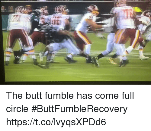 Butt, Football, and Nfl: The butt fumble has come full circle #ButtFumbleRecovery  https://t.co/lvyqsXPDd6