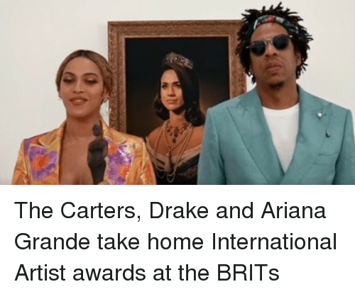brits: The Carters, Drake and Ariana Grande take home International Artist awards at the BRITs