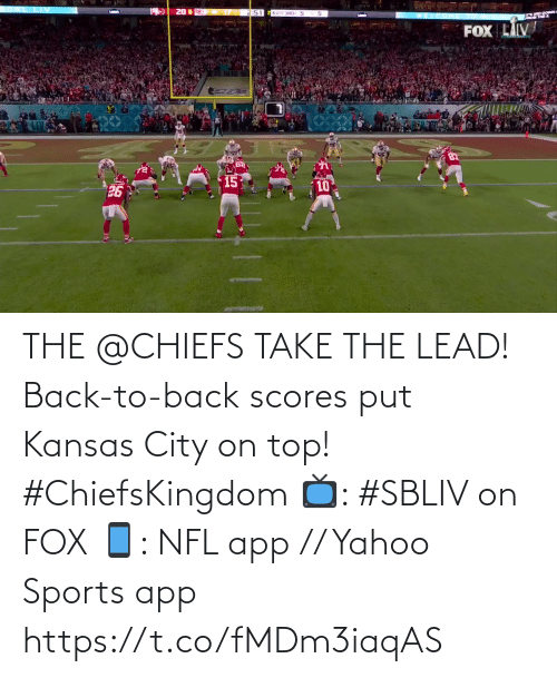 Scores: THE @CHIEFS TAKE THE LEAD!  Back-to-back scores put Kansas City on top! #ChiefsKingdom  📺: #SBLIV on FOX 📱: NFL app // Yahoo Sports app https://t.co/fMDm3iaqAS
