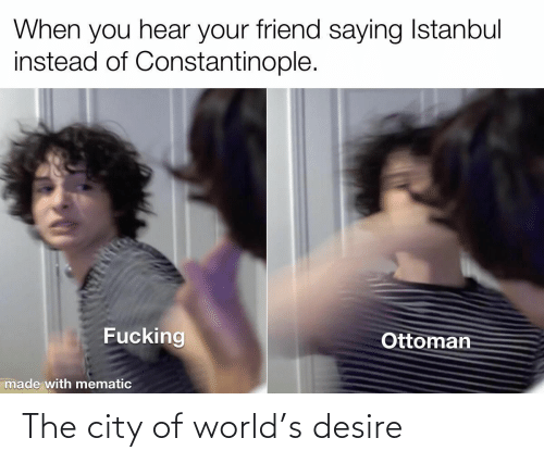 city: The city of world's desire