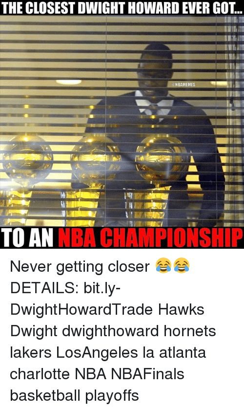 nba championships: THE CLOSEST DWIGHT HOWARD EVER GOT..  BAMEM  TO AN  NBA CHAMPIONSHIP Never getting closer 😂😂 DETAILS: bit.ly-DwightHowardTrade Hawks Dwight dwighthoward hornets lakers LosAngeles la atlanta charlotte NBA NBAFinals basketball playoffs
