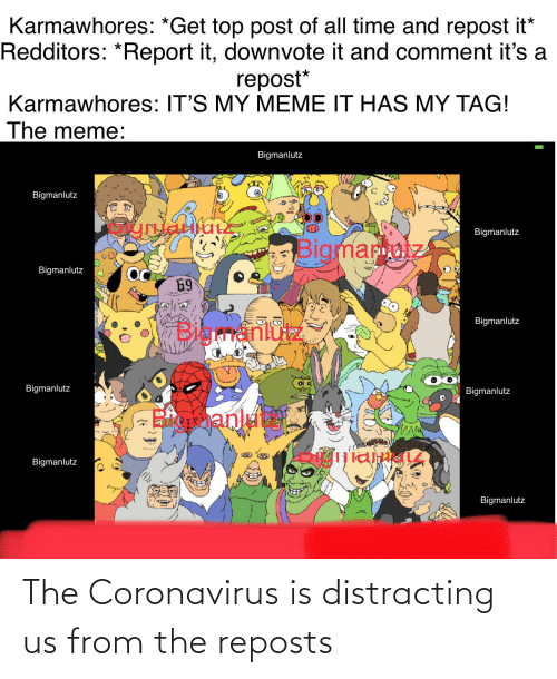 Distracting: The Coronavirus is distracting us from the reposts