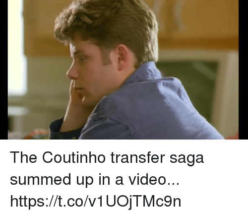 Soccer, Video, and Saga: The Coutinho transfer saga summed up in a video... https://t.co/v1UOjTMc9n