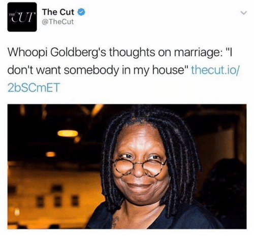 """Whoopy: The Cut  CUT  @The Cut  Whoopi Goldberg's thoughts on marriage: """"I  don't want somebody in my house  thecut.io/  2bSCmET"""