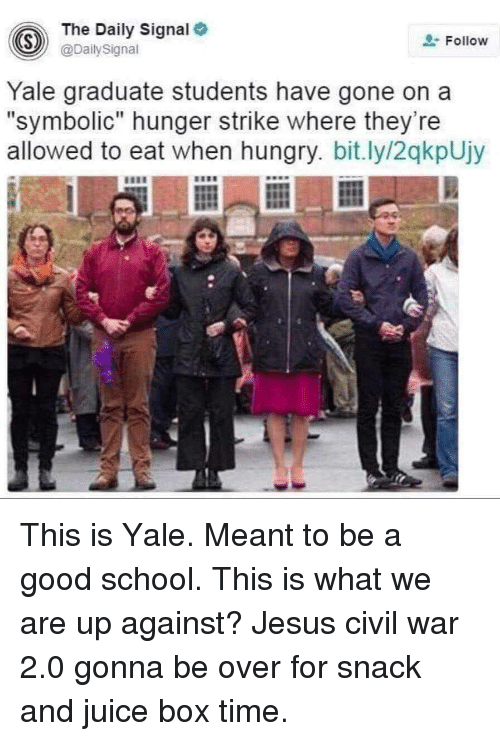 The Daily Signal S Ailysignal Follow Yale Graduate Students Have