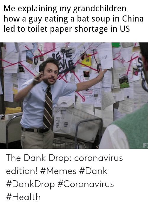 edition: The Dank Drop: coronavirus edition! #Memes #Dank #DankDrop #Coronavirus #Health
