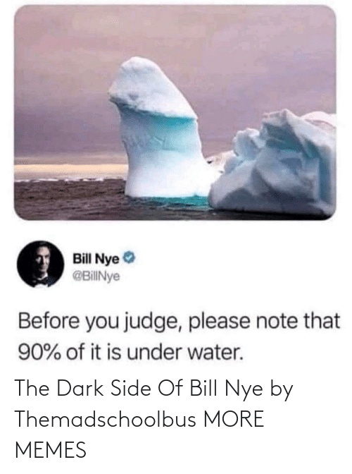 Bill Nye: The Dark Side Of Bill Nye by Themadschoolbus MORE MEMES