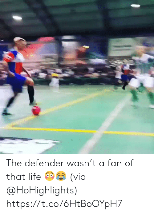 Life, Via, and Defender: The defender wasn't a fan of that life 😳😂 (via @HoHighlights) https://t.co/6HtBoOYpH7