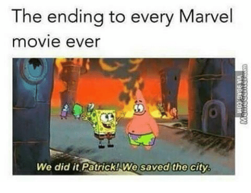 We Did It Patrick We Saved The City: The ending to every Marvel  movie ever  We did it Patrick! We saved the city