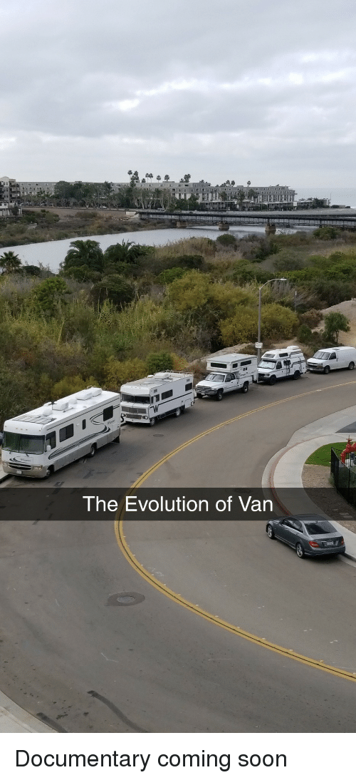 Soon..., Evolution, and Van: The Evolution of Van Documentary coming soon