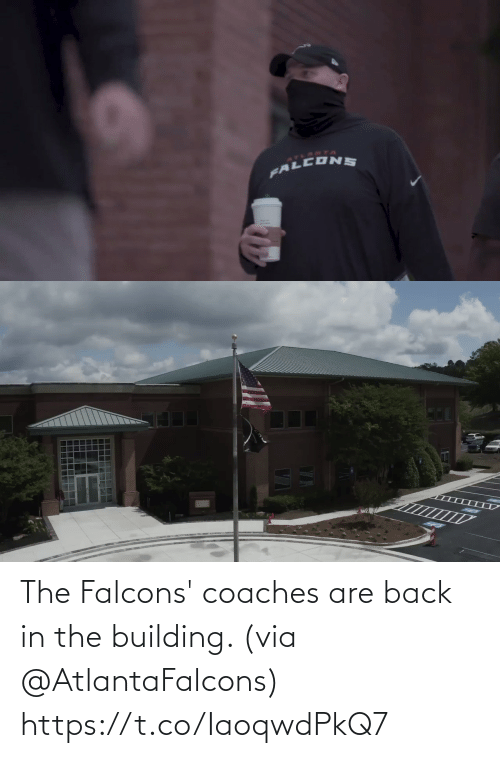 building: The Falcons' coaches are back in the building. (via @AtlantaFalcons) https://t.co/IaoqwdPkQ7