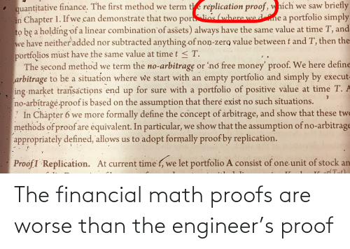 Proofs: The financial math proofs are worse than the engineer's proof