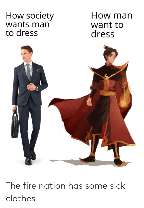 Sick: The fire nation has some sick clothes