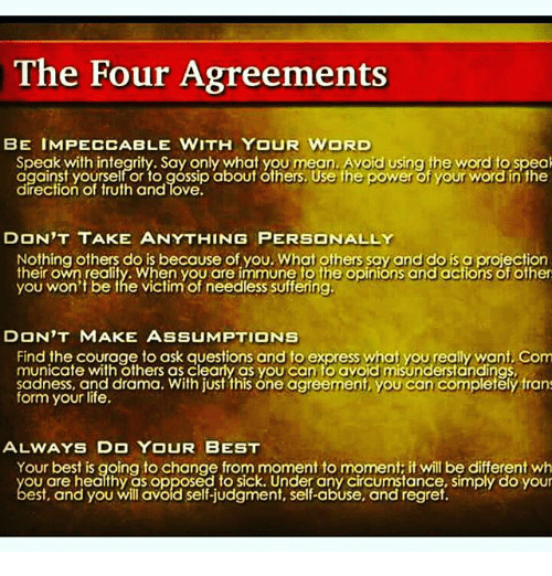 The Four Agreements Be Impeccable With Your Word Speak With