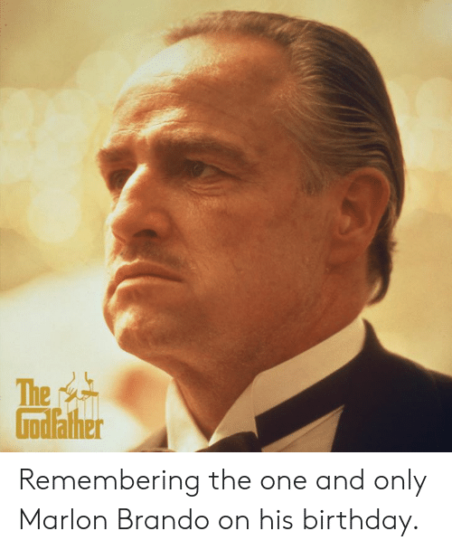 the one and only: The  Godather Remembering the one and only Marlon Brando on his birthday.