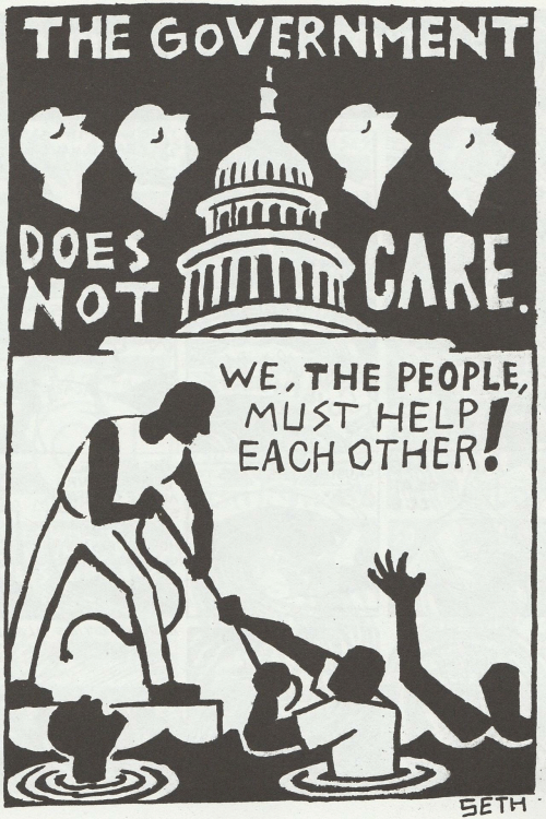 Help, Government, and Seth: THE GoVERNMENT  DOES  NoT  후 CARE  WE,THE PEOPLE,  MUST HELP  EACH OTHER  SETH