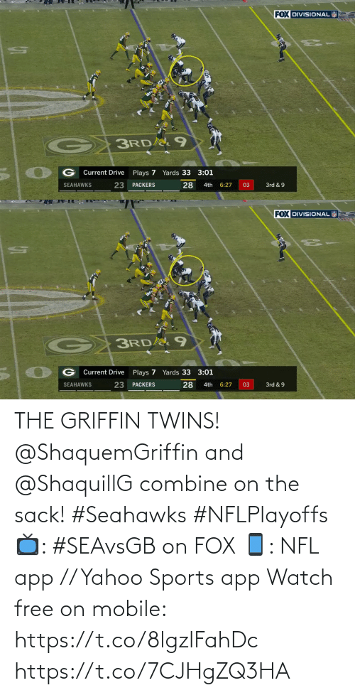 griffin: THE GRIFFIN TWINS!  @ShaquemGriffin and @ShaquillG combine on the sack! #Seahawks #NFLPlayoffs  📺: #SEAvsGB on FOX 📱: NFL app // Yahoo Sports app Watch free on mobile: https://t.co/8lgzlFahDc https://t.co/7CJHgZQ3HA