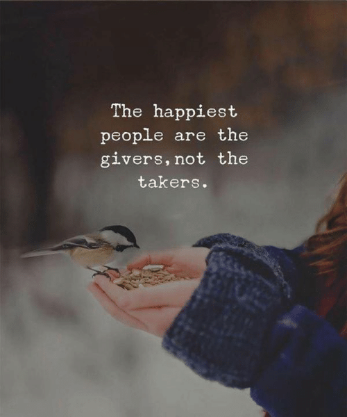 Takers, People, and Happiest: The happiest  people are the  givers, not the  takers.