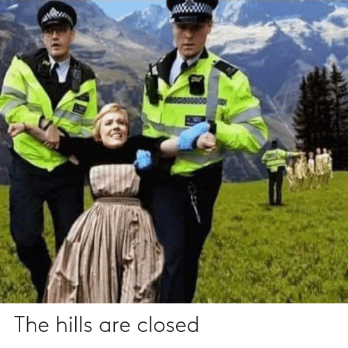 Closed: The hills are closed