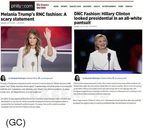 """cobalt: The Inquirer  NEWS  SPORTS  philly com  EAGLES CAMP  BUSINESS  HEALTH  ENTERTAINMENT  FOOD  OPINION  Melania Trump's RNC fashion: A  DNC Fashion: Hillary Clinton  looked presidential in an all-white  Scary statement  pantsuit  Updated: JULY 19, 2016-538 EDT  Updated: JULY 28, 2016-932 PM EDT  by Elizabeth Wellington Fashion Writer  aewellingtonphl  by Elizabeth Wellington, Fashion Writer ewellingtonphl  Trump's forei  stands in stark contrast to her husband's""""Make America Safe nton lowes monochromatic looks. She's nearly every color ofthe rainbow, on  sworn Again"""" and Make America  Great Again"""" sloganeering, which he plans to accomplish Wednesday night she stunned in cobalt blue two-piece  number. But it's rare we see her  with his anti-immigrant, anti-Muslim, anti-Black Lives Matter platform. In other  in all white, White ishue that's both soft and strong. But it was appropriate: Her  acceptance speech  ming out of sorts, Clinton's white pantusit is tellingus she  words, anti-all things brown, as some might say.  has arrived This is surreal Adream come true.  So while Trump appeared flawless on the Cleveland stage Monday night, whether she  Most importantly Clinton's white suit told America loud and clear that she joyfully  intended it or not, her all-white ensemble displayed the kind foreignness that is  accepted the opportunity to run for presidentofthe United States of America.  accepted by her husband's political party. To many, that outfit could be another  reminder that in the GOP white is alwaysright. (GC)"""