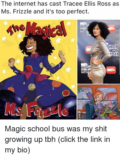tracee: The internet has cast Tracee Ellis Ross as  Ms. Frizzle and it's too perfect.  HiP  HOP  RIS  1011  HIPH  RWR Magic school bus was my shit growing up tbh (click the link in my bio)