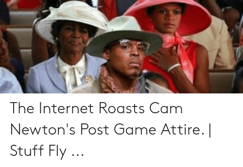 Cam Newton Memes: The Internet Roasts Cam Newton's Post Game Attire. | Stuff Fly ...
