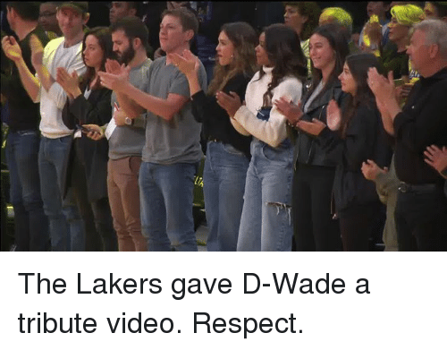 Los Angeles Lakers, Respect, and Video: The Lakers gave D-Wade a tribute video. Respect.