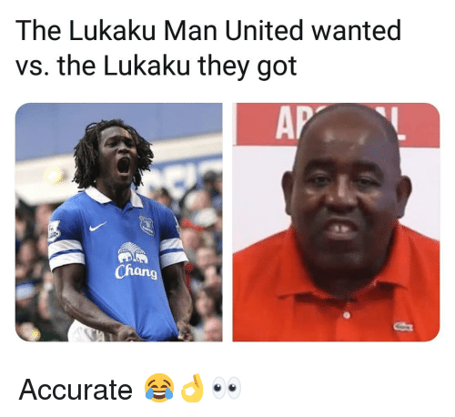 Memes, United, and 🤖: The Lukaku Man United wanted  vs. the Lukaku they got  AP  Chang  9 Accurate 😂👌👀