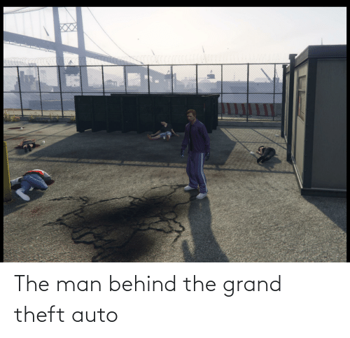 Theft: The man behind the grand theft auto