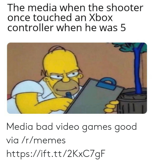 touched: The media when the shooter  once touched an Xbox  controller when he was 5 Media bad video games good via /r/memes https://ift.tt/2KxC7gF