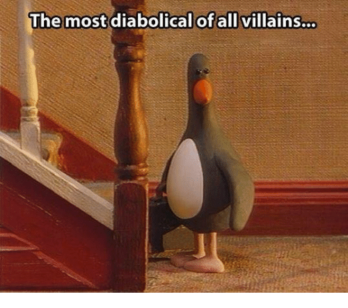 diabolical: The most diabolical of all  villains...