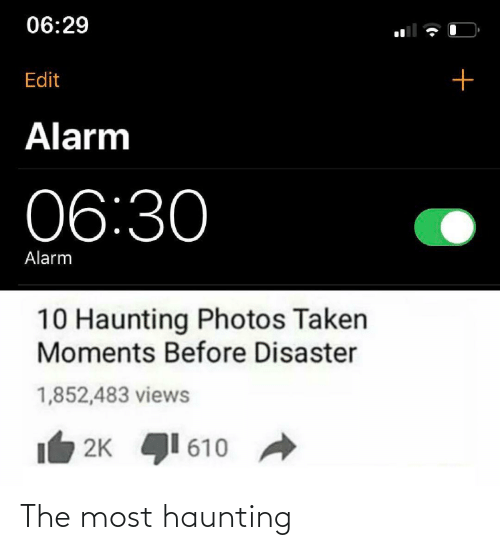 Haunting: The most haunting