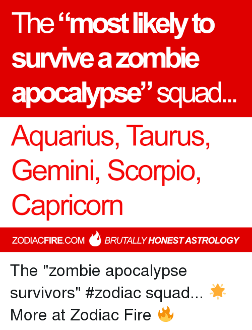 The Most Likely to Survive a Zombie Apocalypse'' Squad Aquarius