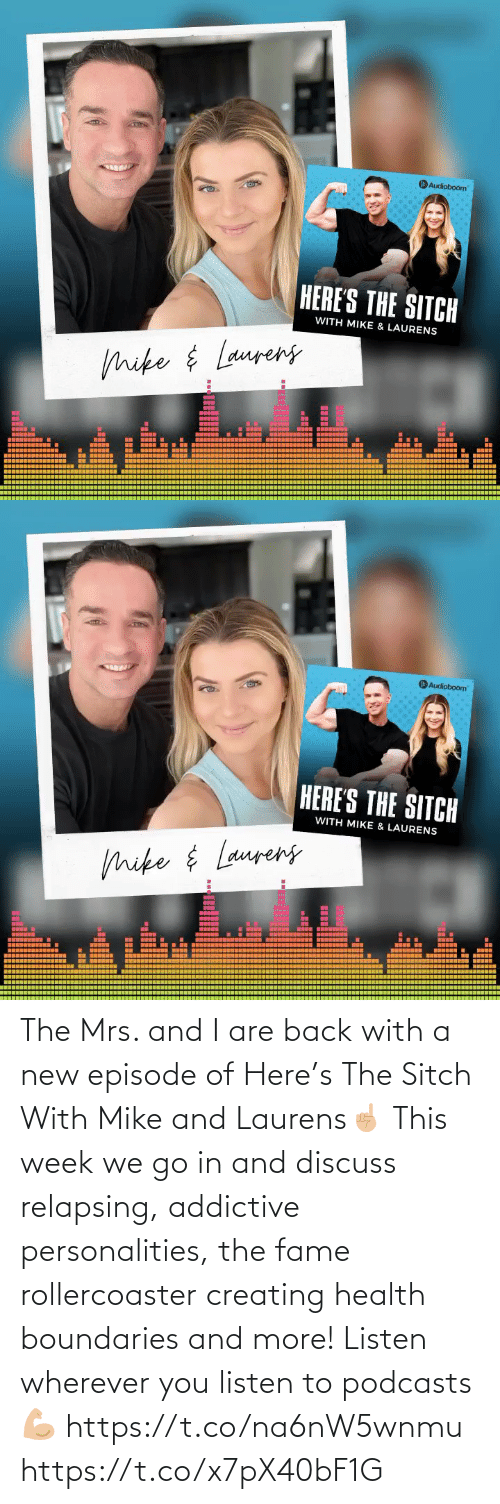 creating: The Mrs. and I are back with a new episode of Here's The Sitch With Mike and Laurens☝🏼 This week we go in and discuss relapsing, addictive personalities, the fame rollercoaster creating health boundaries and more! Listen wherever you listen to podcasts 💪🏼 https://t.co/na6nW5wnmu https://t.co/x7pX40bF1G