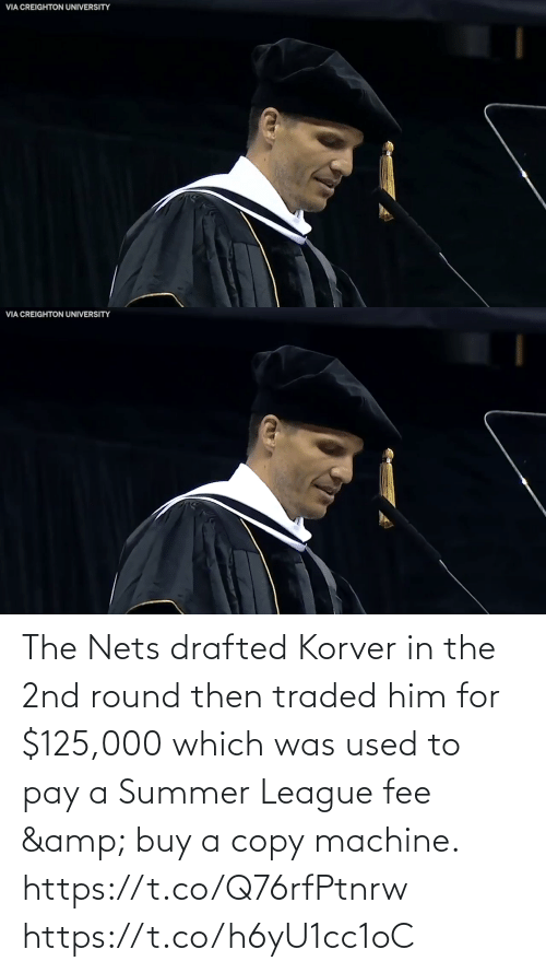 him: The Nets drafted Korver in the 2nd round then traded him for $125,000 which was used to pay a Summer League fee & buy a copy machine.   https://t.co/Q76rfPtnrw https://t.co/h6yU1cc1oC