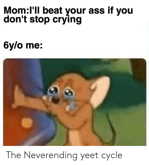 Yeet: The Neverending yeet cycle