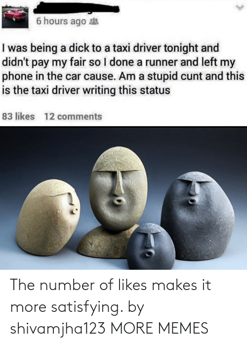 Number: The number of likes makes it more satisfying. by shivamjha123 MORE MEMES