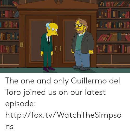 Dank, Http, and Guillermo Del Toro: The one and only Guillermo del Toro joined us on our latest episode: http://fox.tv/WatchTheSimpsons