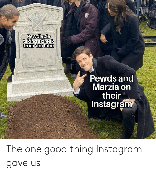 Gave: The one good thing Instagram gave us