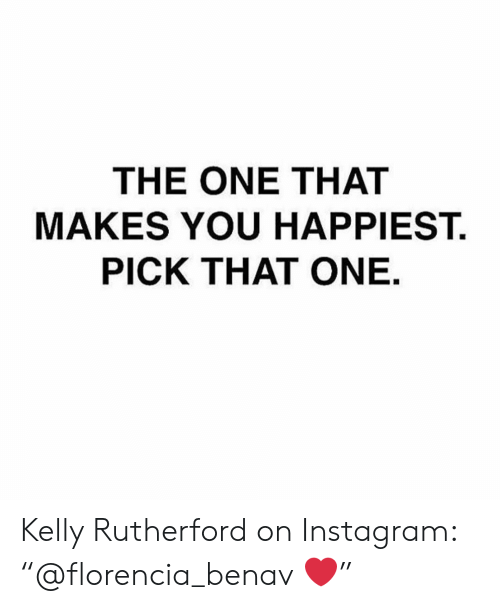 "rutherford: THE ONE THAT  MAKES YOU HAPPIEST.  PICK THAT ONE Kelly Rutherford on Instagram: ""@florencia_benav ❤️"""