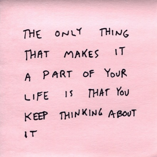 Thing, Thinking, and The-Only-Thing: THE ONLY THING  THAT MAKES IT  A PART oF YoUR  KEEP THINKING ABouT