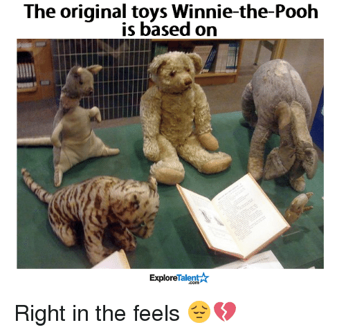 winny: The original toys Winnie-the-Pooh  is based on  Talent  Explore Right in the feels 😔💔