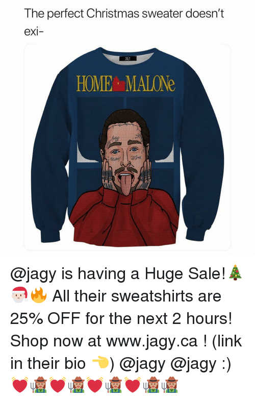 The Perfect Christmas Sweater Doesnt Exi Jagy Home Malone Is