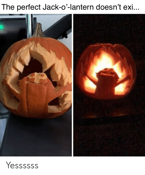 Jack, Lantern, and Perfect: The perfect Jack-o'-lantern doesn't exi... Yessssss