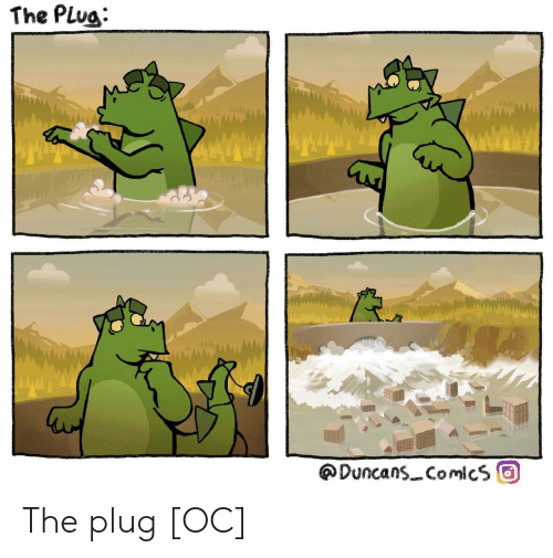 Comics, Plug, and The: The Plug  wwwwwd  Duncans Comics The plug [OC]