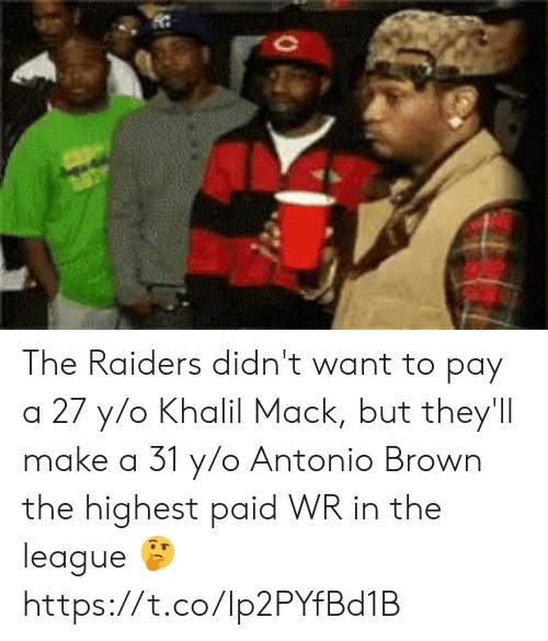 Sizzle: The Raiders didn't want to pay a 27 y/o Khalil Mack, but they'll make a 31 y/o Antonio Brown the highest paid WR in the league 🤔 https://t.co/Ip2PYfBd1B