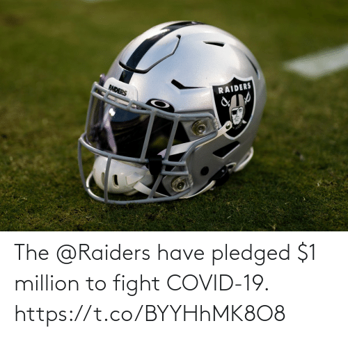 Raiders: The @Raiders have pledged $1 million to fight COVID-19. https://t.co/BYYHhMK8O8