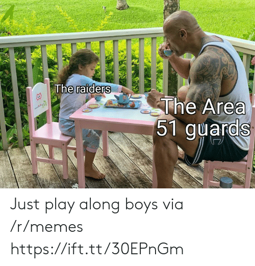 Guards: The raiders  The Area  51 guards Just play along boys via /r/memes https://ift.tt/30EPnGm