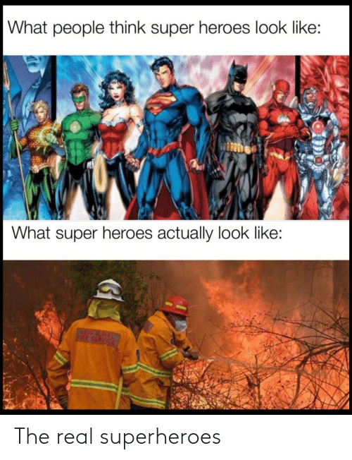 The Real, Superheroes, and Real: The real superheroes